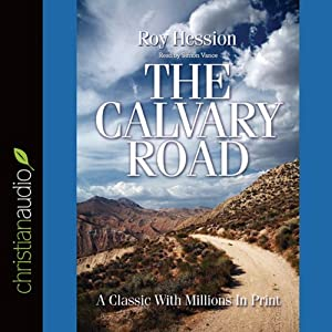 The Calvary Road | [Roy Hession]
