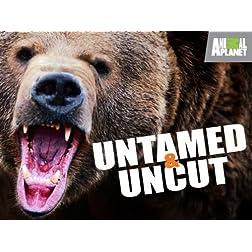 Untamed & Uncut: Volume 1