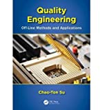 img - for [ QUALITY ENGINEERING: OFF-LINE METHODS AND APPLICATIONS ] By Su, Chao-Ton ( Author) 2013 [ Hardcover ] book / textbook / text book