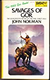 John Norman Norman John : Tarl Cabot Saga 17:Savages of Gor (Daw science fiction)
