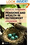 Financial Times Guide to Pensions and...