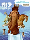 img - for Ice Age 2: The Movie Storybook book / textbook / text book