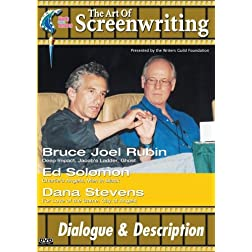 The Art of Screenwriting - Dialogue & Description: With Bruce Joel Rubin, Ed Solomon and Dana Stevens