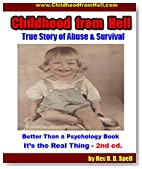 Childhood from Hell: True Story of childhood Abuse