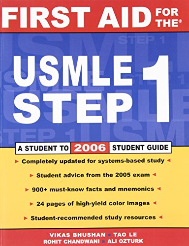 First Aid for the USMLE Step 1: 2006