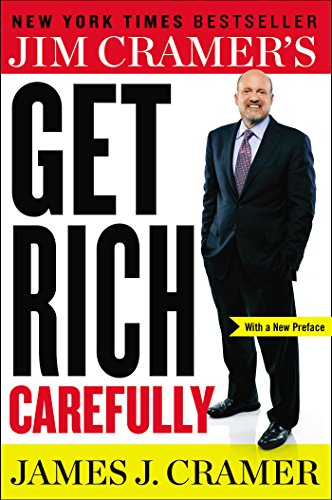 Jim Cramer's Get Rich Carefully PDF