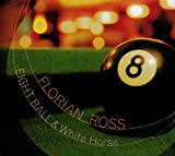 Florian Ross Eight Ball and White Horse