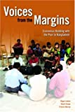 img - for Voices from the Margins: Consensus Building with the Poor in Bangladesh book / textbook / text book