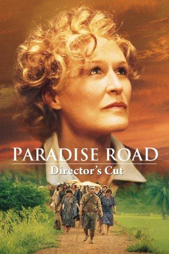 Paradise+Road+DIRECTOR%27S+CUT