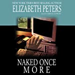 Naked Once More: A Jacqueline Kirby Mystery (       UNABRIDGED) by Elizabeth Peters Narrated by Grace Conlin