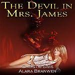 The Devil in Mrs. James   Christie Sims,Alara Branwen