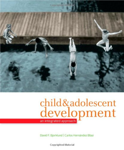 Child And Adolescent Development: An Integrated Approach front-996425