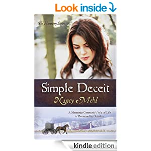 Simple Deceit: A Mennonite Community's Way of Life Is Threatened by Outsiders (The Harmony Series Book 2)