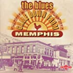 Blues Came Down From Memphis