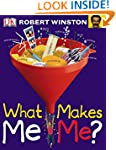 What Makes Me Me? (Big Questions)