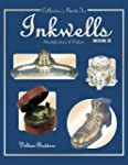 Collector's Guide to Inkwells: Indent...