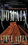 Domain (Domain Trilogy) (0765324660) by Alten, Steve