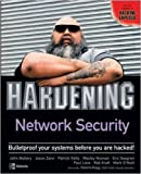img - for Hardening Network Security by John Mallery (2005-01-11) book / textbook / text book