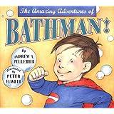 The Amazing Adventures of Bathman