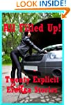 All Filled Up! Twenty Explicit Erotic...