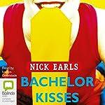 Bachelor Kisses   Nick Earls
