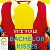 Bachelor Kisses | Nick Earls