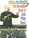 The Incredible Band of John Philip So...