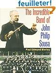 The Incredible Band of John Philip Sousa