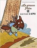 """Afficher """"La Grosse Faim de Cap'tain Lupo"""""""