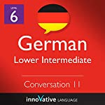Lower Intermediate Conversation #11, Volume 2 (German) |  Innovative Language Learning