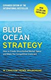 img - for Blue Ocean Strategy, Expanded Edition: How to Create Uncontested Market Space and Make the Competition Irrelevant Expanded edition by Kim, W. Chan, Ren e Mauborgne (2015) Hardcover book / textbook / text book