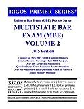 Rigos Primer Series Uniform Bar Exam (UBE) Review MBE Vol. 2