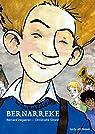 Bernarreke, tome 1 : L'enfance par Valgaeren