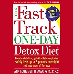 The Fast Track One-Day Detox Diet Audiobook