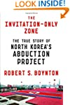 The Invitation-Only Zone: The True St...