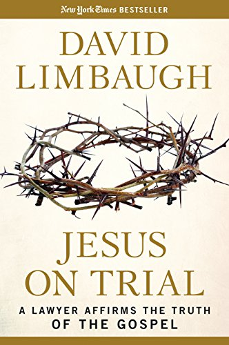 Download Jesus on Trial: A Lawyer Affirms the Truth of the Gospel