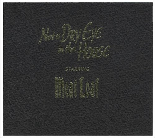 Not a Dry Eye in the House [CD 2] by Meat Loaf
