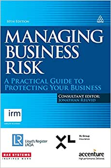 Managing Business Risk: A Practical Guide To Protecting Your Business