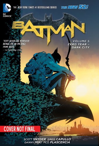 Batman Vol. 5: Zero Year-Dark City (The 52: Batman) at Gotham City Store