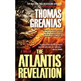 The Atlantis Revelation: A Thrillerby Thomas Greanias
