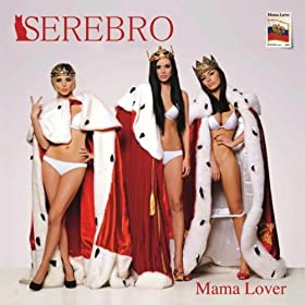 Mama Lover [Explicit]