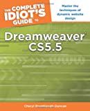 img - for The Complete Idiot's Guide to Dreamweaver CS5.5 book / textbook / text book