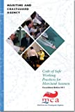 Code of Safe Working Practices for Merchant Seamen: Consolidated 2011 Edition