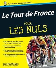 Le Tour de France Pour les Nuls par Jean-Paul Vespini