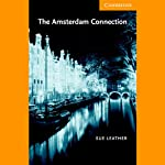 The Amsterdam Connection | Sue Leather