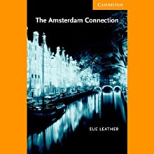 The Amsterdam Connection (       UNABRIDGED) by Sue Leather Narrated by Elizabeth Rider