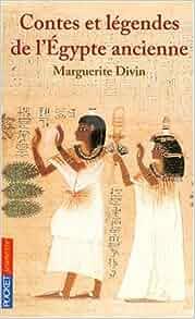 Amazon.fr Contes et Légendes de l'Egypte ancienne Marguerite