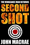 img - for Second Shot: A Vengeance Man Thriller book / textbook / text book