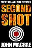 img - for Second Shot: A Vengeance Man Thriller book / textbook / text book
