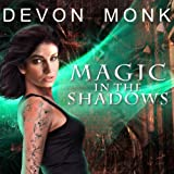 Magic in the Shadows: Allie Beckstrom Series, Book 3